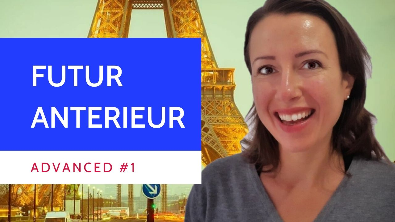 Advanced #1 What are the 2 uses of the futur anterieur in #French?