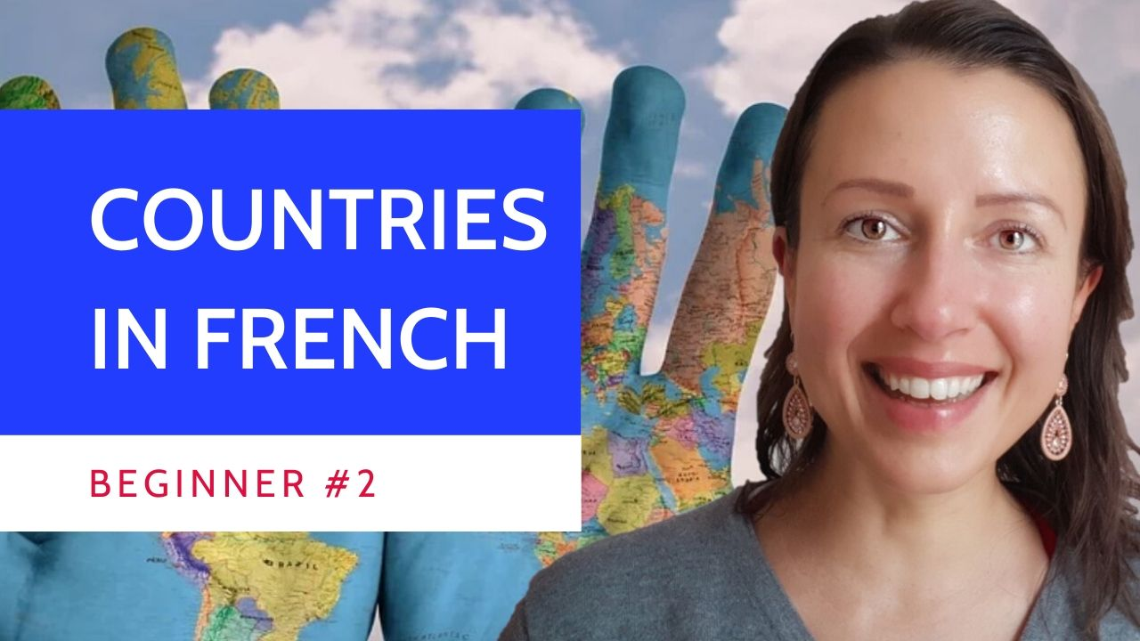 Beginner #2 Countries in #French masculine and feminine