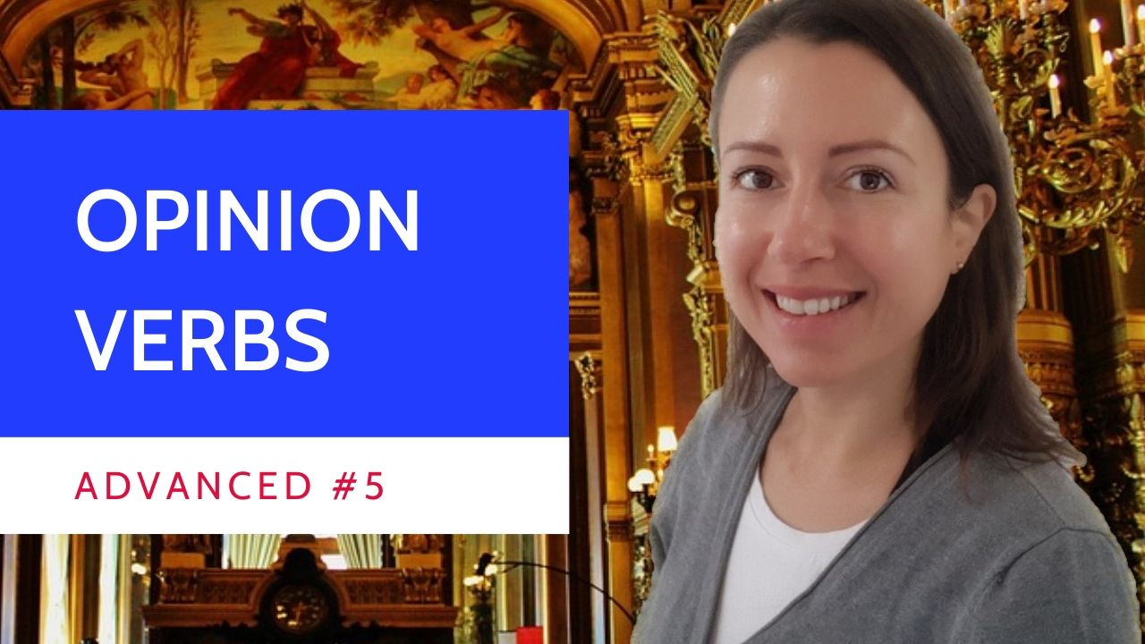 Advanced #5 #French Subjonctif or Indicatif? opinion verbs