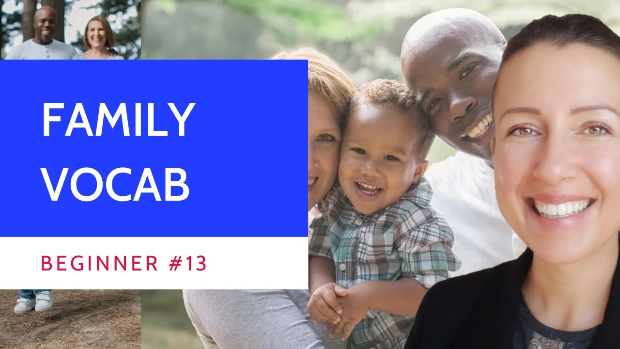 Beginner #13 Family vocabulary in #French