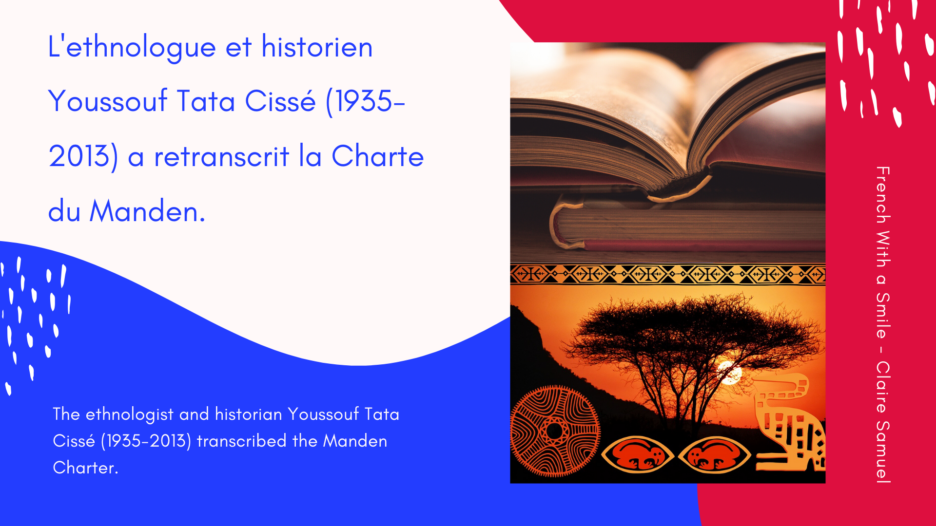 Advanced #19 African Human Rights French lesson about with keywords and phrases La Charte du Manden