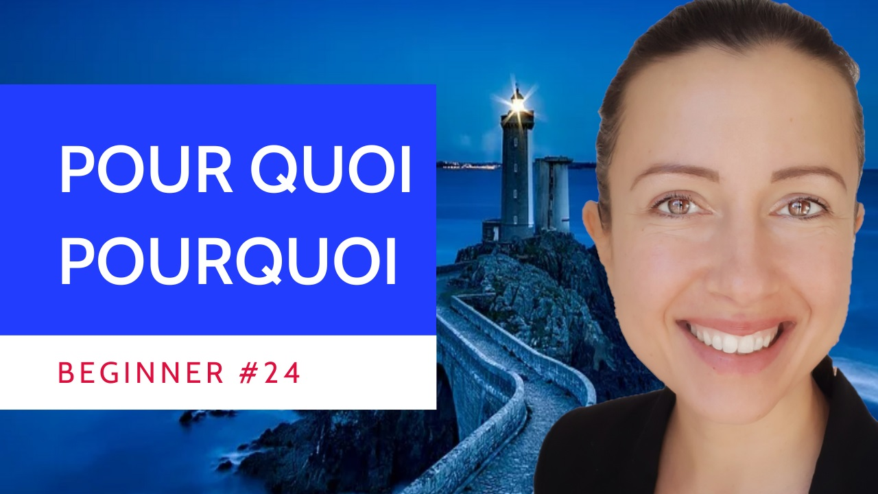 Beginner #24 What is the difference in French language between pour quoi and pourquoi ?