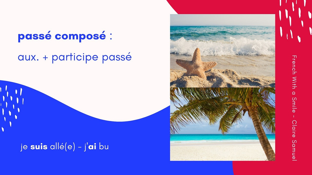Beginner #29 French verbs in the 3 groups Passé composé tense