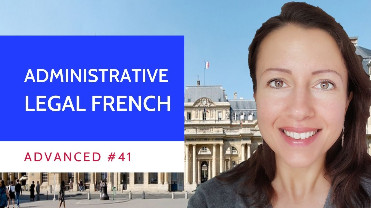 Advanced #41 French contentieux administratif introduction