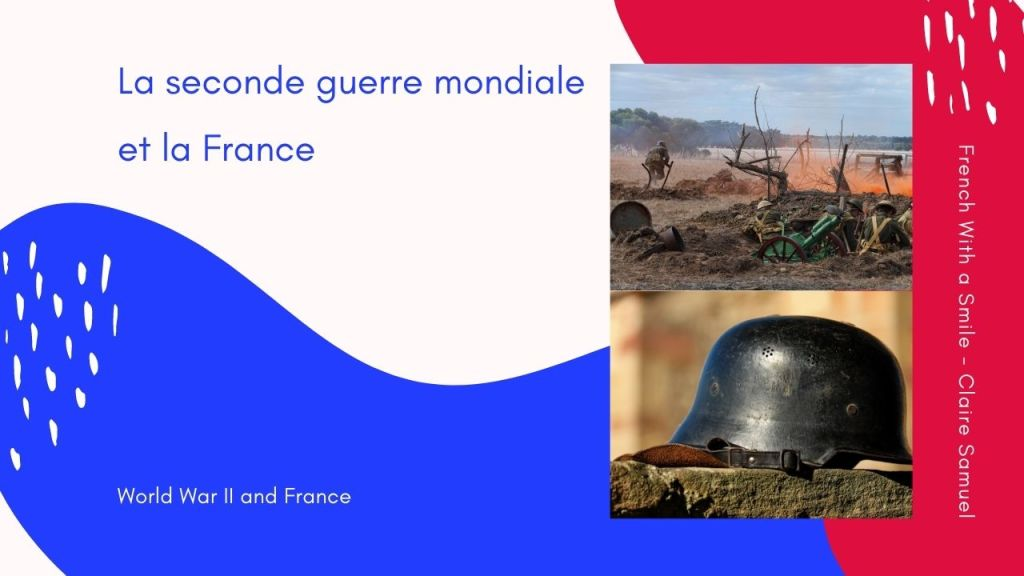 Intermediate #46 Second World War in French