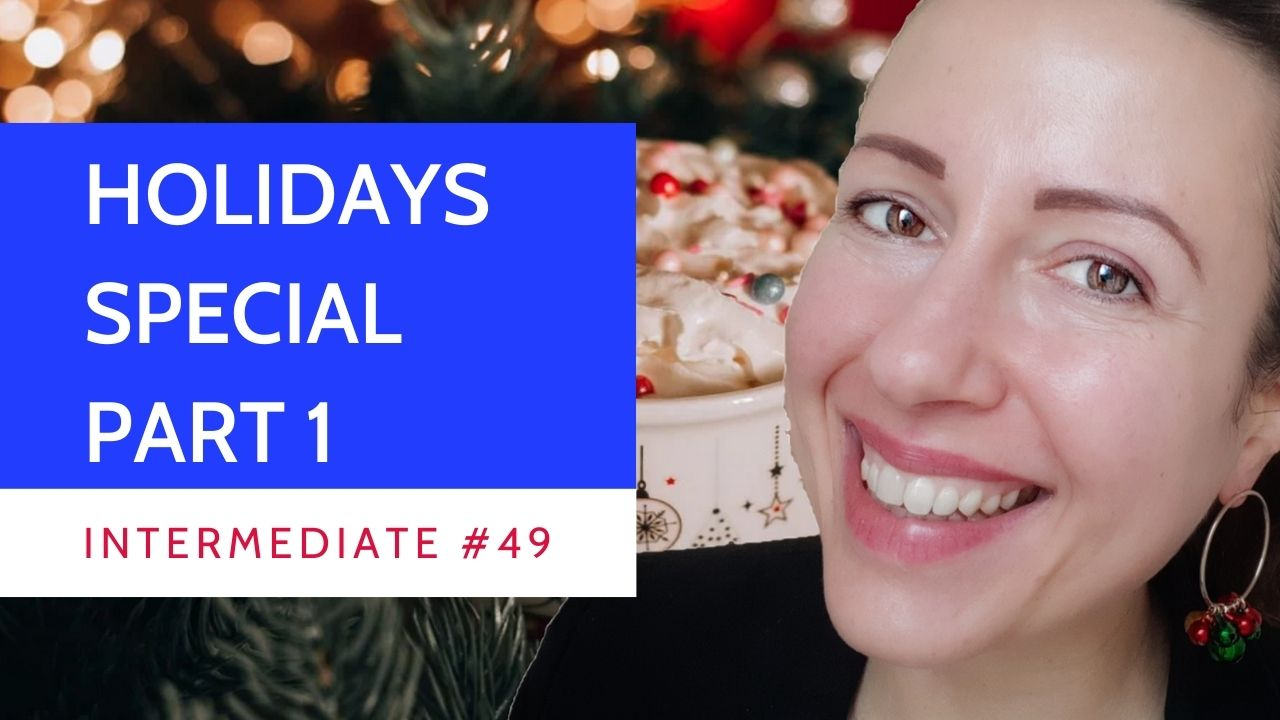 Intermediate #49 French Prepositions Holidays Special | Part 1