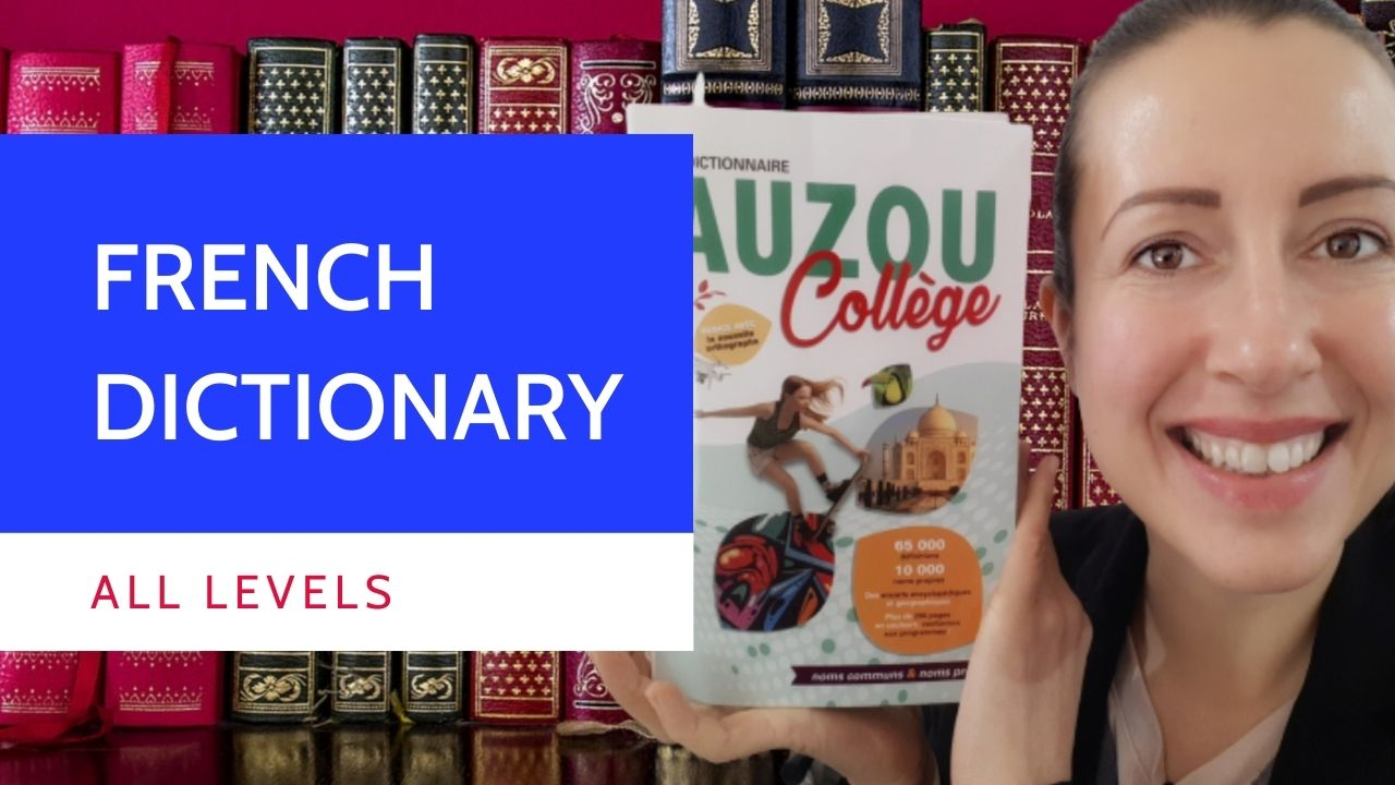 Which dictionary to use to learn French?