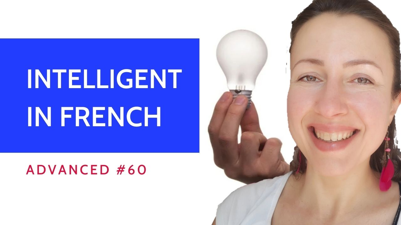 Advanced #60 French lesson Les intelligences multiples