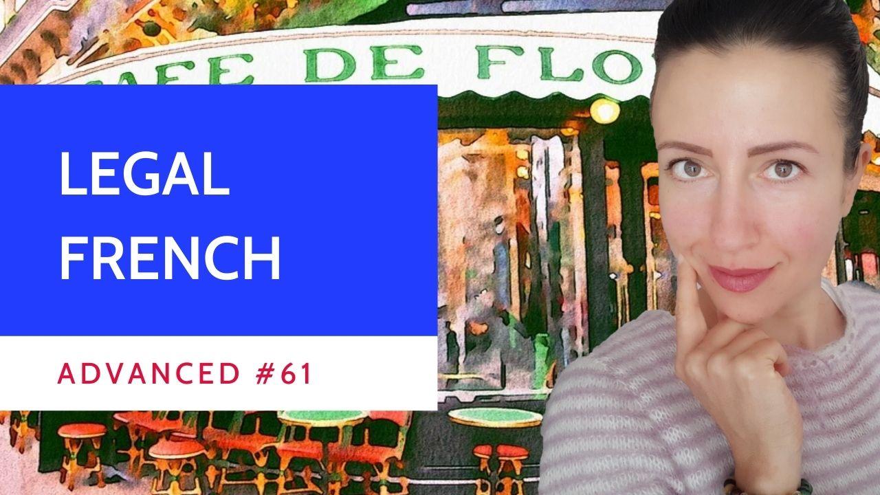 Advanced #61 Legal French droit de la nationalité
