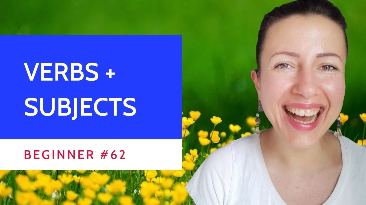 Beginner #62 French Verbs and their subjects