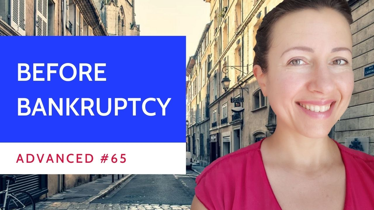 Advanced #65 French law before bankruptcy